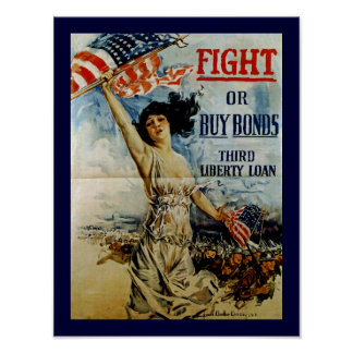 Fight or Buy Bonds ~ Third Liberty Loan Poster