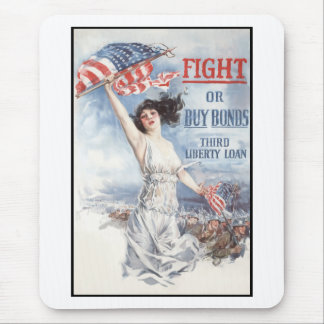 Fight or Buy Bonds -- WW1 Mouse Pad