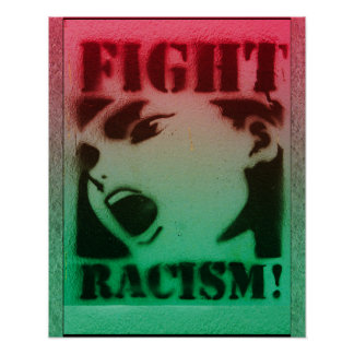 Fight Racism in Red Black and Green Poster