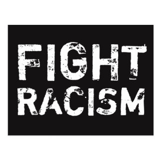 FIGHT RACISM Social Justice Postcard