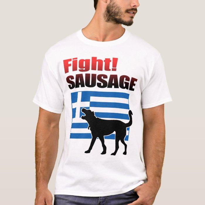 Fight! SAUSAGE T-Shirt