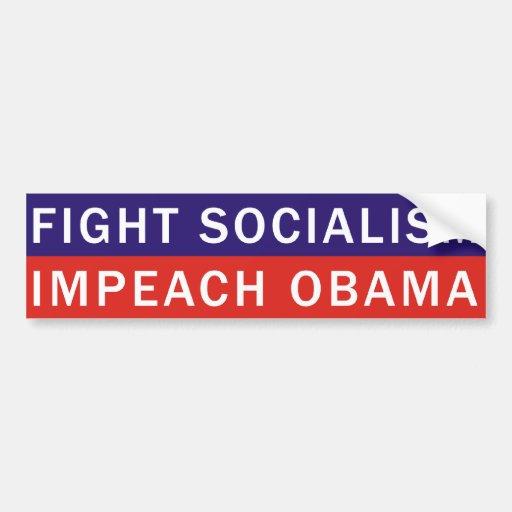 FIGHT SOCIALISM IMPEACH OBAMA BUMPER STICKER