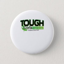 Fight Strong Lymphoma Awareness Support Gift Pinback Button