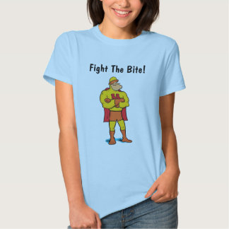 Fight The Bite! - Mosquitos and Ticks Tee Shirt