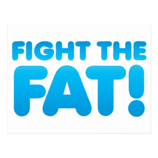 Fight the FAT Postcard