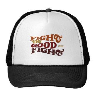 Fight the Good Fight Trucker Hat