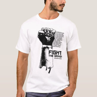 Fight the Grind - Xom-B T-shirt