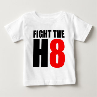 Fight The H8 - Oppose Proposition 8 Baby T-Shirt