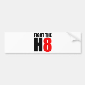 Fight The H8 - Oppose Proposition 8 Bumper Sticker