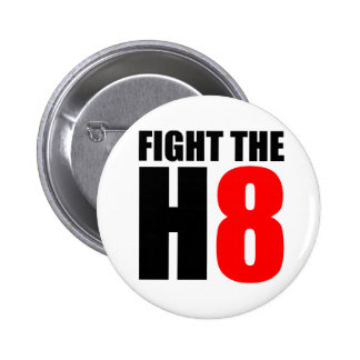 Fight The H8 - Oppose Proposition 8 Button