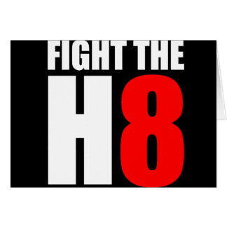 Fight The H8 - Oppose Proposition 8 Greeting Cards