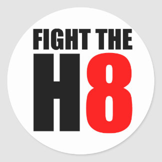 Fight The H8 - Oppose Proposition 8 Classic Round Sticker