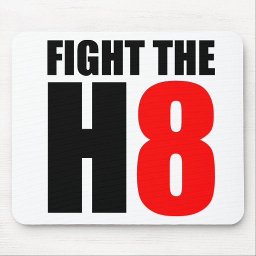 Fight The H8 - Oppose Proposition 8 Mouse Pad