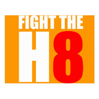 Fight The H8 - Oppose Proposition 8 Postcard