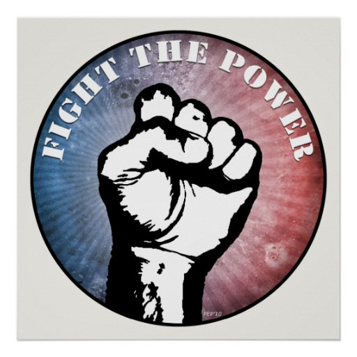 Fight The Power Poster