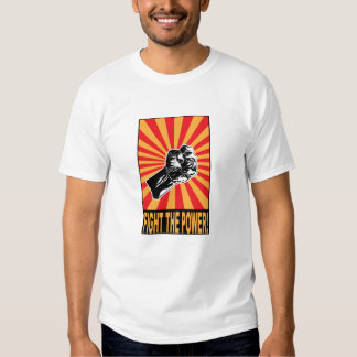 Fight The Power - Protest Shirts