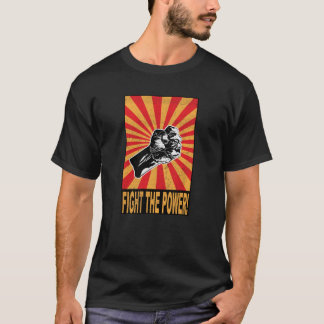 Fight The Power - Protest T-Shirt