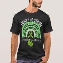 Fight The Stigma Mental Health Awareness Green Rib T-Shirt