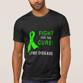 Fight to Cure Lyme Disease T-Shirt