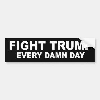 Fight trump bumper sticker