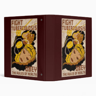 Fight Tuberculosis Obey The Rules Of Health Binder