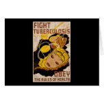 Fight Tuberculosis Obey The Rules Of Health Greeting Cards