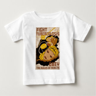 Fight Tuberculosis Obey The Rules Of Health Shirt