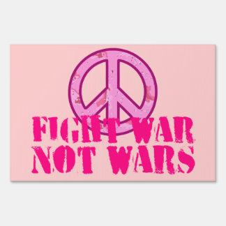 Fight War, Not Wars Signs