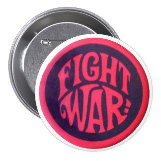 Fight war! pinback button