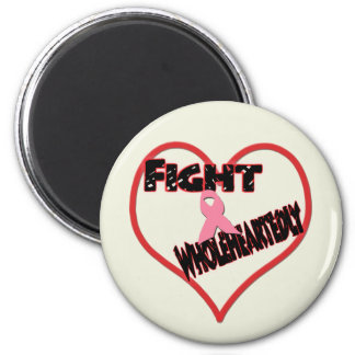 Fight Wholeheartedly Magnet