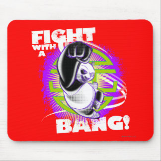 Fight with a Bang Mouse Pad