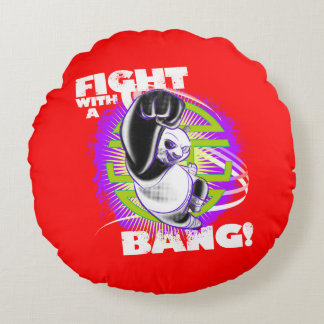 Fight with a Bang Round Pillow