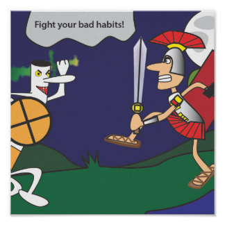 Fight Your Bad Habits Motivational Print