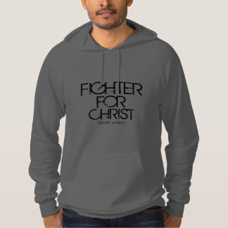 Fighter for Christ Hooded Pullover
