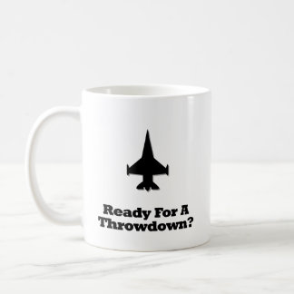 Fighter Jet Ready For A Throwdown Classic White Coffee Mug