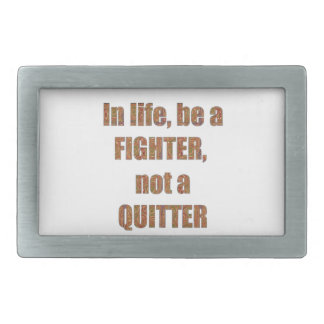 FIGHTER  Quitter Quote Wisdom TEMPLATE  holidays Belt Buckle