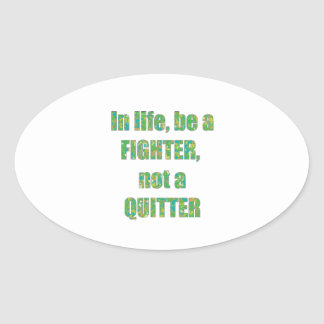 FIGHTER  Quitter Quote Wisdom TEMPLATE  holidays Sticker