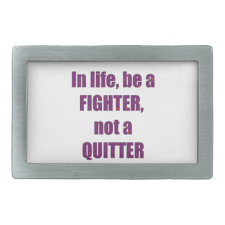 FIGHTER Quitter Quote Wisdom TEMPLATE Resellers Rectangular Belt Buckles