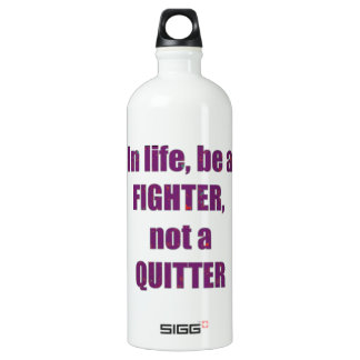FIGHTER Quitter Quote Wisdom TEMPLATE Resellers SIGG Traveler 1.0L Water Bottle