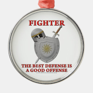 Fighter: The Best Defense Metal Ornament