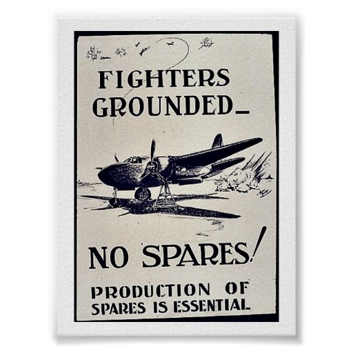 Fighters Grounded, No Spares Print