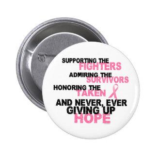 Fighters Survivors Taken 3 Breast Cancer Pinback Button