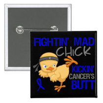 Fightin Chick Anal Cancer Pinback Button