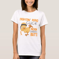 Fightin Chick Kidney Cancer w/ Orange Ribbon T-Shirt