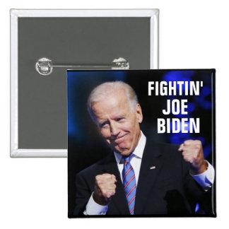 Fightin Joe Biden Pin Cuadrado