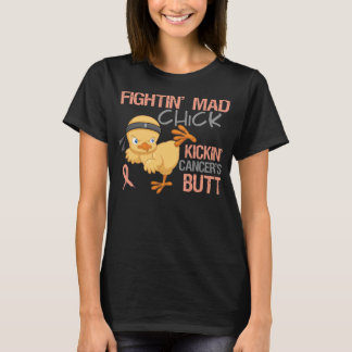 Fightin' Mad Chick Endometrial Cancer T-Shirt