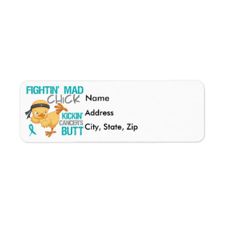 Fightin' Mad Chick Ovarian Cancer Label