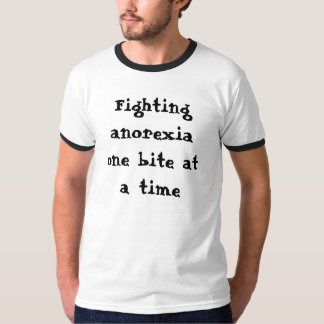 Fighting anorexia  tshirts