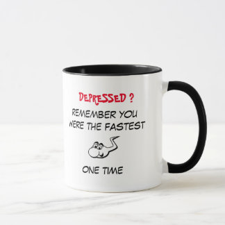 Fighting Depression, you were the fastest one time Mug