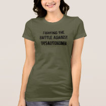 Fighting Dysautonomia T-Shirt